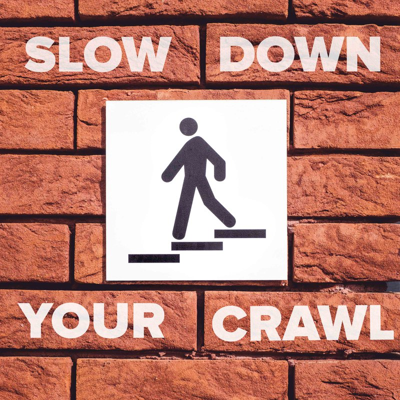 slow down your crawl man on wall